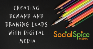 Creating Demand and Drawing Leads With Digital Media FB